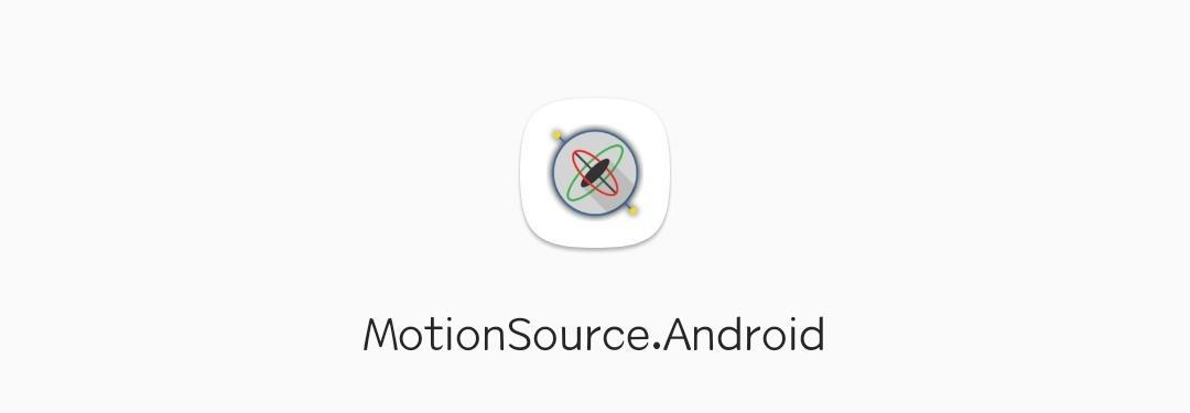 MotionSource.Android